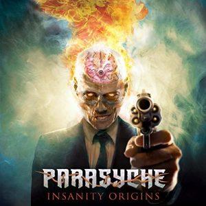 Parasyche — Insanity Origins (2017)