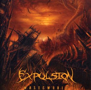 Expulsion — Wasteworld (2009)
