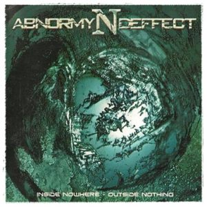 Abnormyndeffect — Inside Nowhere - Outside Nothing (2005)