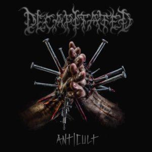 Decapitated — Anticult (2017)