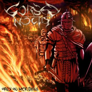 Gorsed Noctis — Orgy On Meridians (2017)