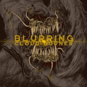 Blurring — Cloud Burner (2017)