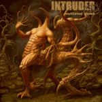 Intruder Incorporated — Mutilated Womb (2009)