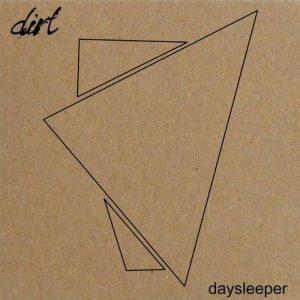 Dirt — Daysleeper (2017)