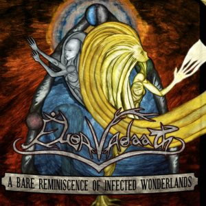Eloa Vadaath — A Bare Reminiscence Of Infected Wonderlands (2010)
