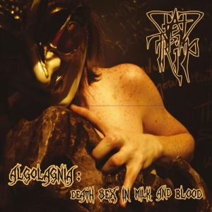 Dead Trip — Algolagnia - Death Sex In Milk And Blood (2012)