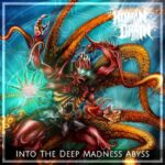 Human Drain — Into The Deep Madness Abyss (2017)