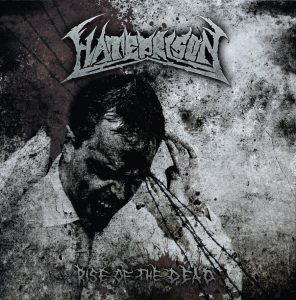 Hateprison — Rise Of The Dead (2010)