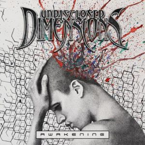 Undisclosed Dimensions — Awakening (2017)