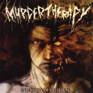 Murder Therapy — Symmetry Of Delirium (2009)