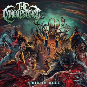 The Convalescence — This Is Hell (2017)