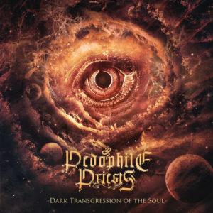 Pedophile Priests — Dark Transgression Of The Soul (2015)