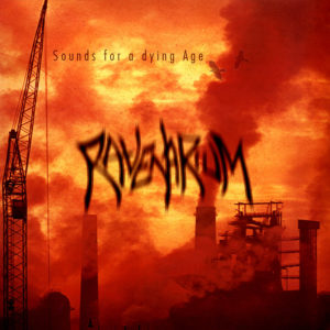Ravenarium — Sounds For A Dying Age (2002)