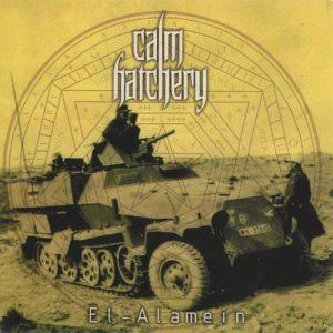 Calm Hatchery — El-Alamein (2006)
