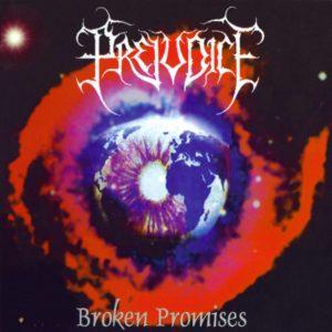 Prejudice — Broken Promises (1998)