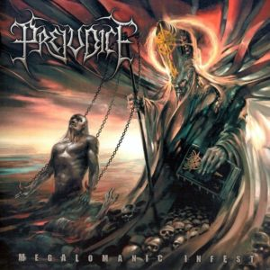 Prejudice — Megalomanic Infest (2009)