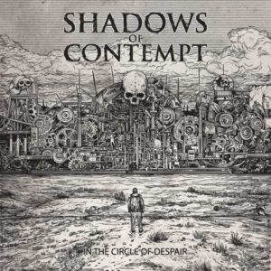 Shadows Of Contempt — In The Circle Of Despair (2017)