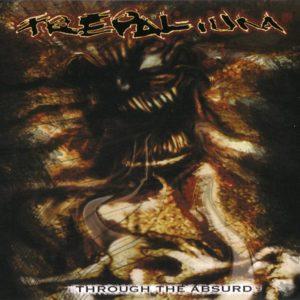 Trepalium — Through The Absurd (2004)