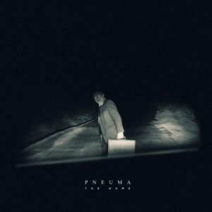 Pneuma — The Game (2017)