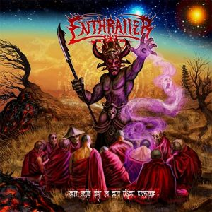 Enthraller — The Devil King Of The Sixth Heaven (2010)