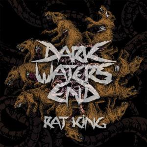 Dark Waters End — Rat King (2016)