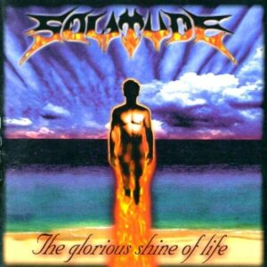 Solitude — The Glorious Shine Of Life (2001)