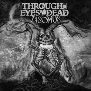 Through The Eyes Of The Dead — Disomus (2017)