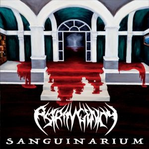 Astringency — Sanguinarium (2017)