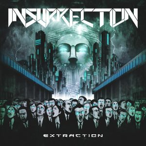 Insurrection — Extraction (2017)