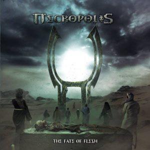 Necropolis — The Fate Of Flesh (2017)