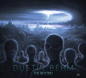 Dustin Behm — The Beyond (2017)