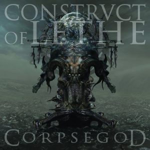 Construct Of Lethe — Corpsegod (2016)