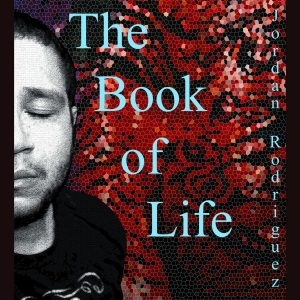 Jordan Rodriguez - The Book Of Life (2017)