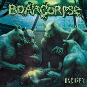Boarcorpse — Uncured (2017)