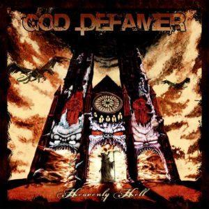 God Defamer — Heavenly Hell (2010)