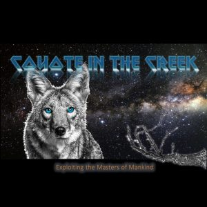 Coyote In The Creek — Exploiting The Masters Of Mankind (2017)
