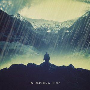 In Depths & Tides — In Depths & Tides (2017)