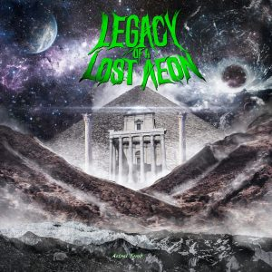 Legacy Of A Lost Aeon — Astral Tomb (2017)