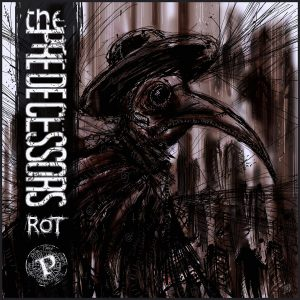 The Predecessors — Rot (2017)