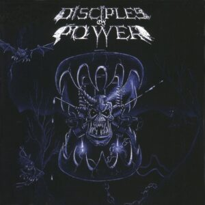 Disciples Of Power — Powertrap (1989)