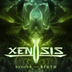 Xenosis — Devour And Birth (2018)