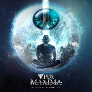 Opus Maxima — Neuronal Asymmetry (2018)