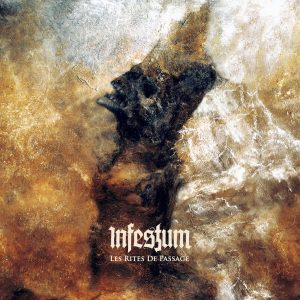 Infestum — Les Rites De Passage (2018)