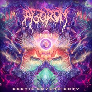 Agoron — Geotic Sovereignty (2018)
