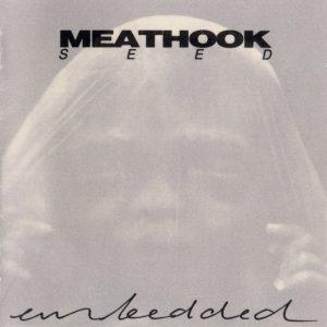 Meathook Seed — Embedded (1993)