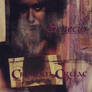 Cromm Cruac — Senecio (1998)