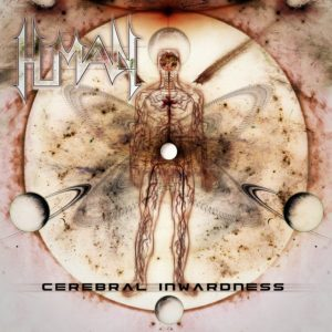 Human — Cerebral Inwardness (Re-mastered) (2017)