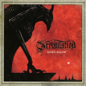 Tribulation — Down Below (2018)