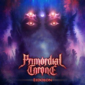 Primordial Throne — Eidolon (2018)
