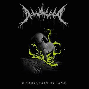 Demenseed — Blood Stained Lamb (2018)